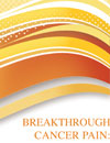 Treating Breakthrough Cancer Pain