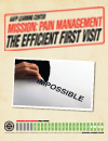 Mission Pain ManagementThe Efficient First Visit