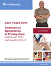 Case 1 Lipid ClinicTreatment of Dyslipidemia in Primary Care Patient with CHD and elevated LDLC