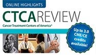 Online Highlights from the CTCA REVIEW - Day 2: Oncology