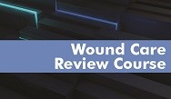 Wound Care Review Course