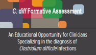 Clostridium difficile Formative Assessment