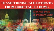 Transitioning ACS Patients from Hospital to Home