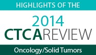 Online Highlights of the CTCA® Review: Oncology/Solid Tumors