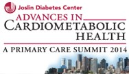 Advances in Cardiometabolic Health 2014: A Primary Care Summit