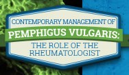 Contemporary Management of Pemphigus Vulgaris: The Role of the Rheumatologist