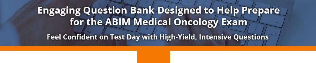 ABIM Medical Oncology Question Bank - myCME com